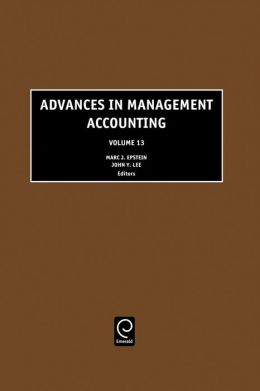Advances in Management Accounting, Volume 13