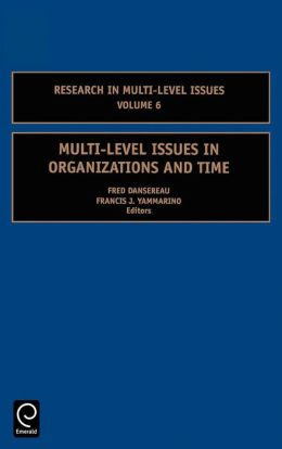Multi-Level Issues in Organizations and Time