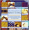 Encyclopedia of Knitting Techniques: A Step-by-step Visual Guide, With An Inspirational Gallery Of Finished Techniques