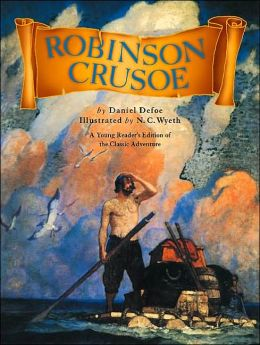 Robinson Crusoe: A Young Reader's Editon of the Classic Adventure