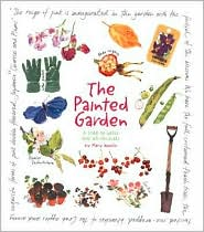 The Painted Garden: A Year in Words and Watercolors