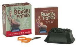 Art of the Bonsai Potato: Zen-Without the Wait!