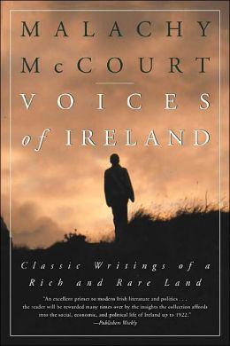 Voices of Ireland: Classic Writings of a Rich and Rare Land