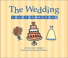 Wedding Countdown Book and Clock: A Day-by-Day, Hour-by-Hour, Minute-by-Minute Guide to Getting Ready for the Big Day