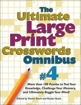 Ultimate Large Print Print Crosswords 4