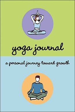 Yoga Journal: A Personal Journal toward Growth