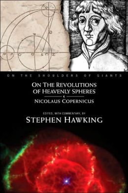 On the Revolution of Heavenly Spheres (On the Shoulders of Giants Series)