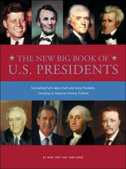 The New Big Book of U. S. Presidents