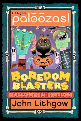 Boredom Blasters: Halloween Edition
