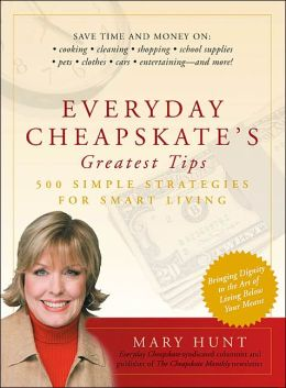 Everyday Cheapskate's Greatest Tips: 500 Simple Strategies for Smart Living