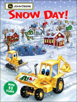 Snow Day! (John Deere Lift the Flap Books)