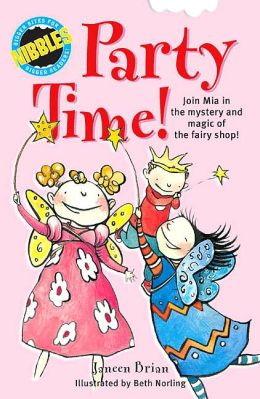 Nibbles: Party Time!: Join Mia in the Mystery and magic of the Fairy Shop!