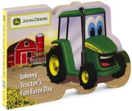 Johnny Tractor's Fun Farm Day (John Deere Children's Series)