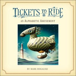 Tickets to Ride: An Alphabetic Amusement