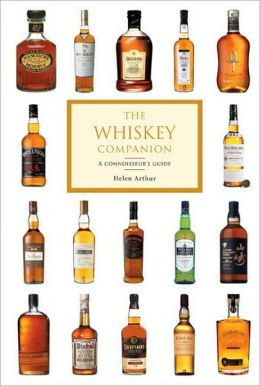 Whiskey Companion: A Connoisseur's Guide to the World's Finest Whiskies