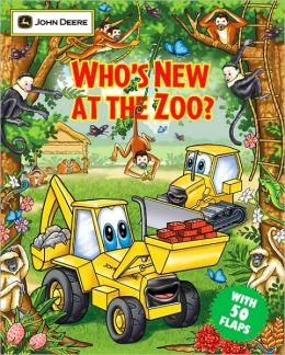 Who's New at the Zoo? (John Deere Children's Series)