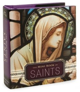 The Mini Book of Saints Little Gift Book