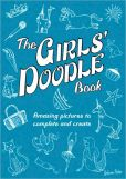 Book Cover Image. Title: The Girls' Doodle Book:  Amazing Pictures to Complete and Create, Author: Andrew Pinder