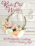 Book Cover Image. Title: Rustic Chic Wedding:  55 Projects for Crafting Your Own Wedding Style, Author: Morgann Hill