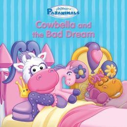 Pajanimals: Cowbella and the Bad Dream