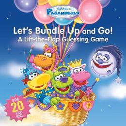 Pajanimals: Let's Bundle Up and Go!: A Lift-the-Flap Guessing Game