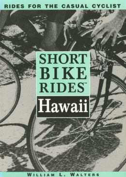 Short Bike Rides: Hawaii