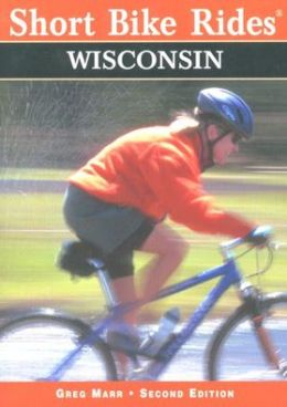 Wisconsin: Rides for the Casual Cyclist