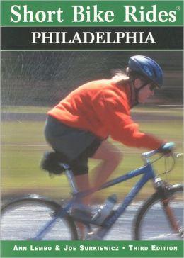 Short Bike Rides in and around Philadelphia, 3rd