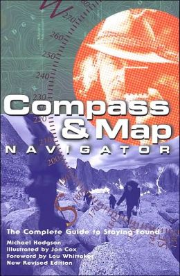Compass and Map Navigator: The Complete Guide to Staying Found