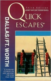 Quick Escapes Dallas/Ft. Worth