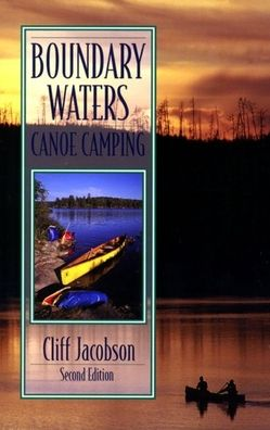 Canoeing and Camping: Beyond the Basics