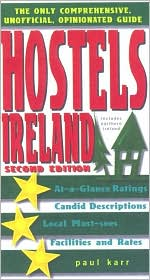 Hostels Ireland: The Only Comprehensive, Unofficial, Opinionated Guide
