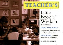 Parent's Little Book of Wisdom: Suggestions, Observations, and Reminders for Parents to Read, Remember, and Share
