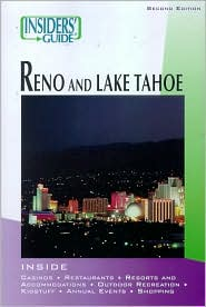 Insiders' Guide to Reno & Lake Tahoe