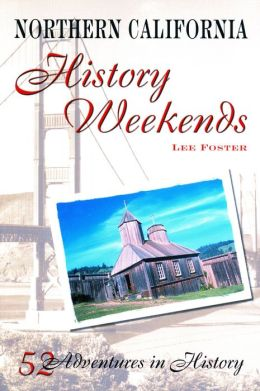 Northern California History Weekends