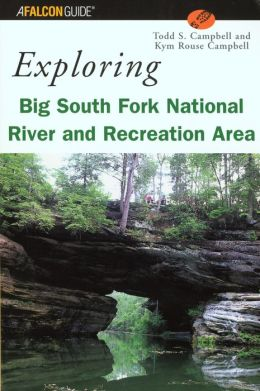 Exploring Big South Fork National River and Recreation Area