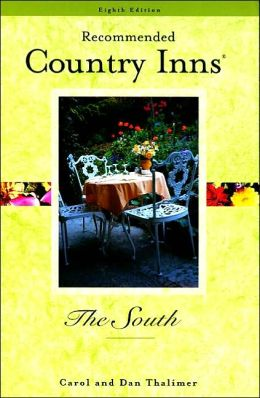 Recommended Country Inns The South