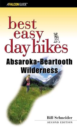Best Easy Day Hikes Absaroka-Beartooth Wilderness, 2nd Edition