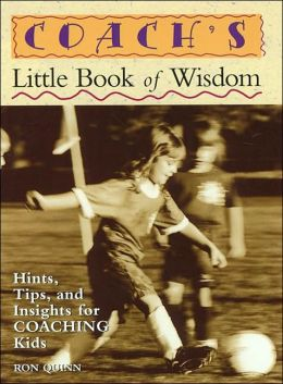 Coach's Little Book of Wisdom (The Little Books of Wisdom Series)