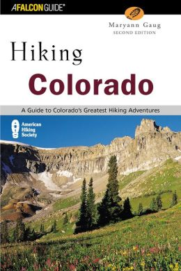 Hiking Colorado (Second Edition)