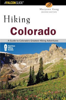 Hiking Colorado (Second Edition)