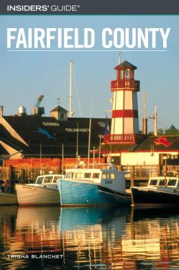 Insiders' Guide to Fairfield County
