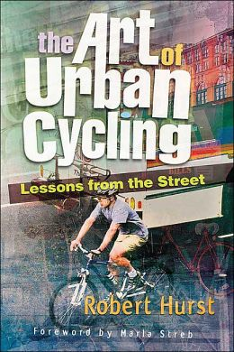 The Art of Urban Cycling: Lessons from the Street