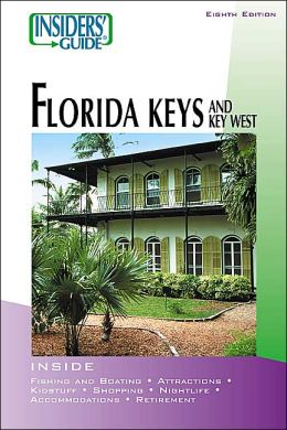 Insiders' Guide to the Florida Keys and Key West