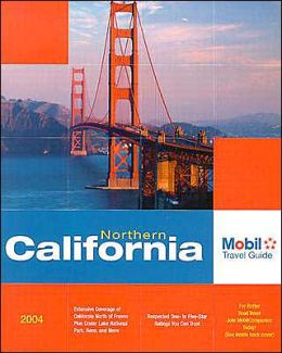 Mobil Travel Guide Northern California, 2004