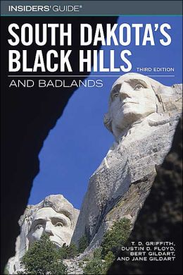 Insiders' Guide to South Dakota's Black Hills & Badlands