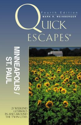 Quick Escapes Minneapolis-St Paul