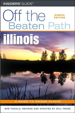 Off the Beaten Path: Illinois