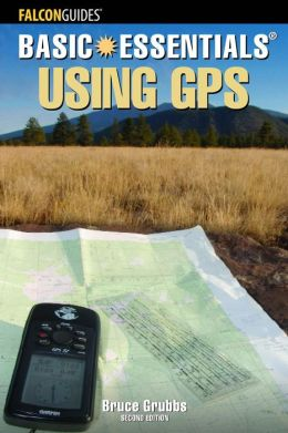 Basic Essentials Using GPS