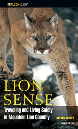 Lion Sense: Traveling and Living Safely in Mountain Lion Country